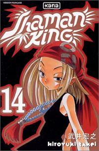 Shaman King : Le vieux s'appelle Orona #14 [2003]