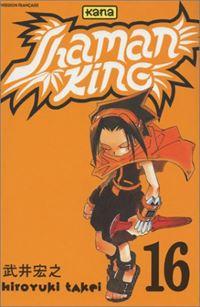 Shaman King : Le coup d'eclat de Ren! #16 [2003]