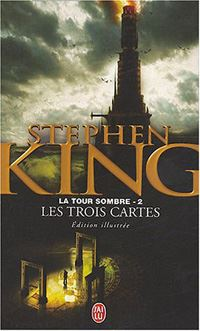 La Tour Sombre : Les Trois cartes #2 [1991]