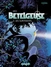 Les Mondes d'Aldebaran : Cycle de Bételgeuse: les survivants [Tome 2 - 2001]