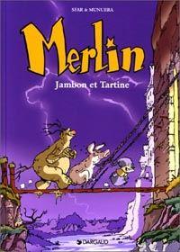Légendes arthuriennes : Merlin [jeune] : Jambon et Tartine [Tome 1 - 1999]