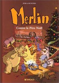 Légendes arthuriennes : Merlin [jeune] : Merlin contre le Père Noël Tome 2 [1999]