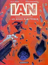 Ian : Le Singe électrique [#1 - 2003]