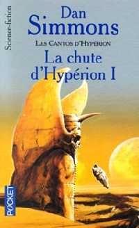Les Cantos d'Hypérion : La Chute d'Hypérion [1992]