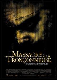 Massacre à la Tronçonneuse #1 [2004]