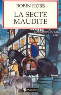 Le Royaume des Anciens : L'Assassin Royal : La Secte Maudite #8 [2003]