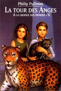 A la Croisée des Mondes : La Tour des Anges #2 [1998]