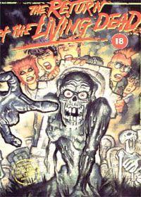 La Nuit des morts-vivants : Le Retour des morts-vivants [1985]