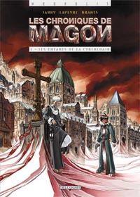 Les Chroniques de Magon : Les enfants de la Cyberchair [#1 - 2003]