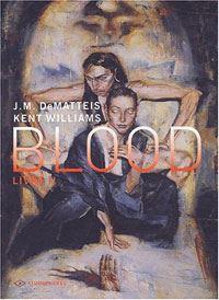 Conclusion de l'épopée christique d'un vampire - Blood T2