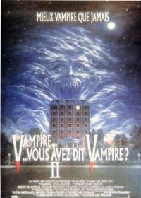 Vampires,vous avez dit vampires? 2 [1989]
