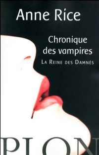 Chronique des Vampires : La reine des damnés #3 [1990]