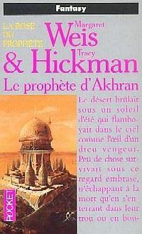 La Rose du Prophète : Le Prophète d'Akhran #3 [1994]