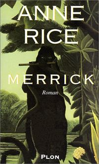 Chronique des Vampires : Merrick [#7 - 2002]