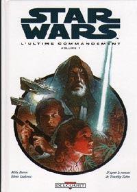 Star Wars : La Croisade Noire du Jedi Fou : L'Ultime Commandement Tome 3 [1997]