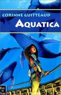 La Trilogie Atlante : Aquatica #1 [2000]