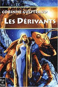 La Trilogie Atlante : Les Dérivants #3 [2001]