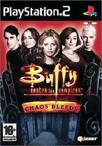 Buffy contre les vampires : Chaos Bleeds [2003]