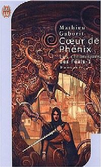 Chroniques des Féals : Cœur de Phénix #3 [2000]