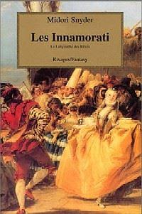 Les Innamorati : le labyrinthe des rêves [1998]