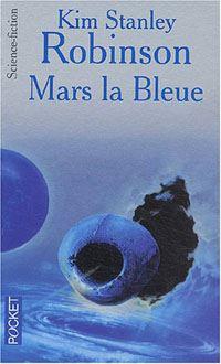 Adieu à la Terre : Mars la bleue #3 [1995]