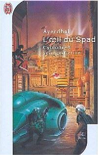 Cybione : L'oeil du Spad #4 [2003]