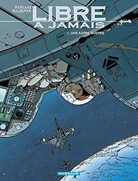 Libre à Jamais : Une Autre Guerre #1 [2001]