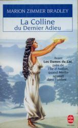 Légendes arthuriennes : Le cycle d'Avalon : La Colline du Dernier Adieu #3 [1997]
