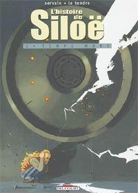 L'Histoire de Siloë : Temps mort #2 [2003]