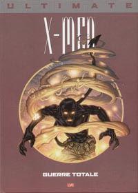 Ultimate X-Men Prestige : Guerre Totale #4 [2003]