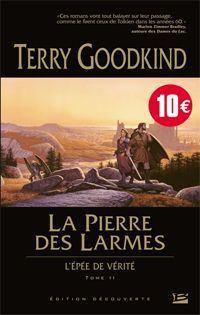 L'épée de vérité : La Pierre des Larmes #2 [2003]