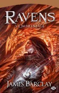 Les raven : Les Chroniques des Ravens : OmbreMage [#3 - 2003]