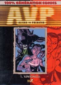 Aliens Versus Predator : Xenogenesis [#1 - 2000]