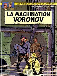 Les aventures de Blake et Mortimer : Blake et Mortimer : La Machination Voronov #14 [2000]