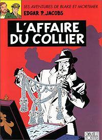 Les aventures de Blake et Mortimer : Blake et Mortimer : L'affaire du collier [#10 - 1996]