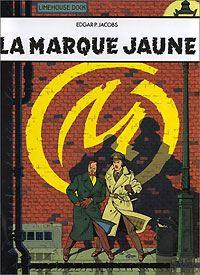 Les aventures de Blake et Mortimer : Blake et Mortimer : La marque jaune #6 [1996]