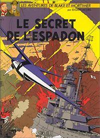 Les aventures de Blake et Mortimer : Blake et Mortimer : Le secret de l'Espadon - 3 [1996]