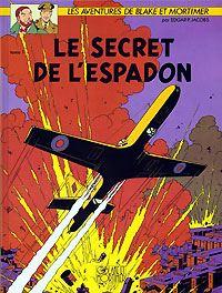 Les aventures de Blake et Mortimer : Blake et Mortimer : Le secret de l'Espadon - 1 [1996]