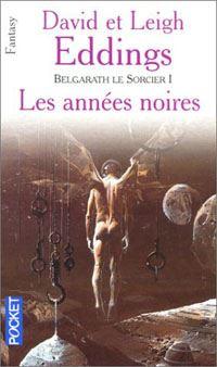 La Grande Guerre des Dieux : Les Préquelles : Belgarath le Sorcier [#1 - 2002]