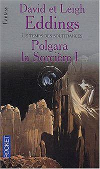 La Grande Guerre des Dieux : Les Préquelles : Polgara la Sorcière #3 [2003]