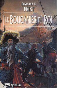 Les Nouvelles Chroniques de Krondor : Le boucanier du Roi #2 [2003]