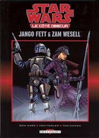 Star Wars : Le Côté Obscur : Jango Fett et Zam Wesell [#1 - 2002]