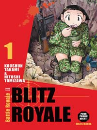 Battle Royale : Blitz Royale [#1 - 2006]