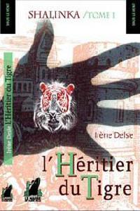 L'héritier du tigre : Shalinka [2006]