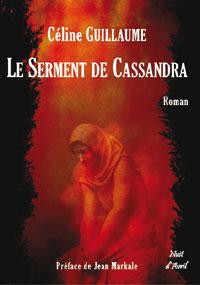 Le serment de Cassandra : Le serment de Cassandre