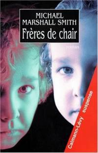 Frères de chair [1998]