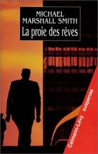 La Proie des Rêves [1999]