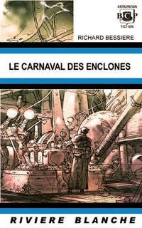 Le carnaval des enclonés [2007]