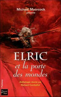 Cycle d'Elric le Nécromancien : Elric et la Porte des Mondes [2006]
