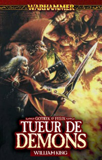 Warhammer : Gotrek et Felix: Tueurs de démons #3 [2006]